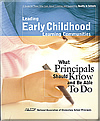 Leading Early Childhood Learning Communities: What Principals Should Know and Be Able to Do