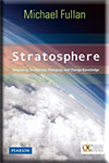Stratosphere: Integrating Technology, Pedagogy, and Change Knowledge