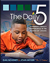 The Daily 5: Fostering Literacy Independence in the Elementary Grades, 2nd edition