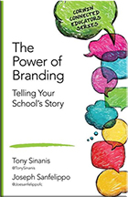 The Power of Branding: Telling Your School's Story